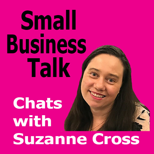 Small Business Talk-Suzanne Cross