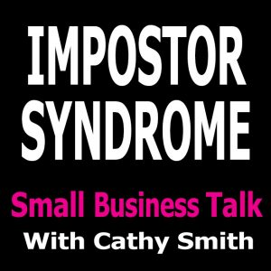 Impostor Syndrome, What is it and Do you Have it?