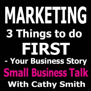 3 Things to do Before Spending Money on Marketing - Your Business Story