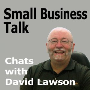 Small Business Talk David Lawson