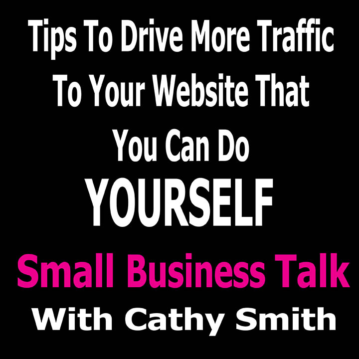 Five Things To Get More Traffic To Your Website That You Can Do Yourself.