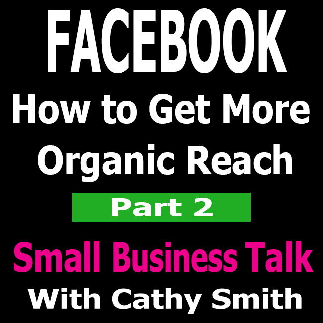 Facebook How to Get More Organic Reach Part 2