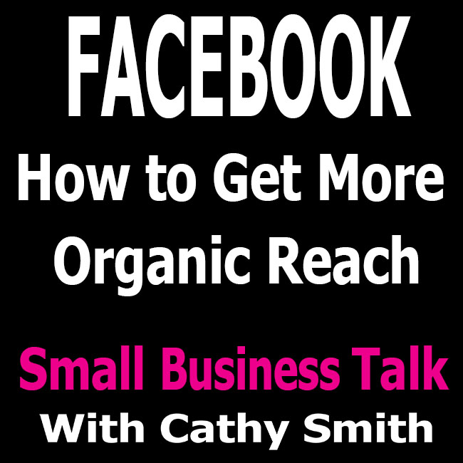Facebook How to Get More Organic Reach