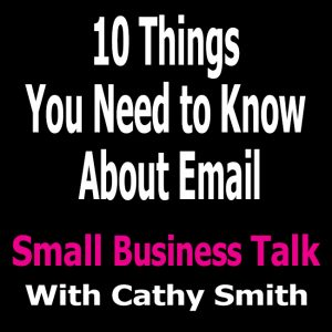 10 things You Need to Know About Email