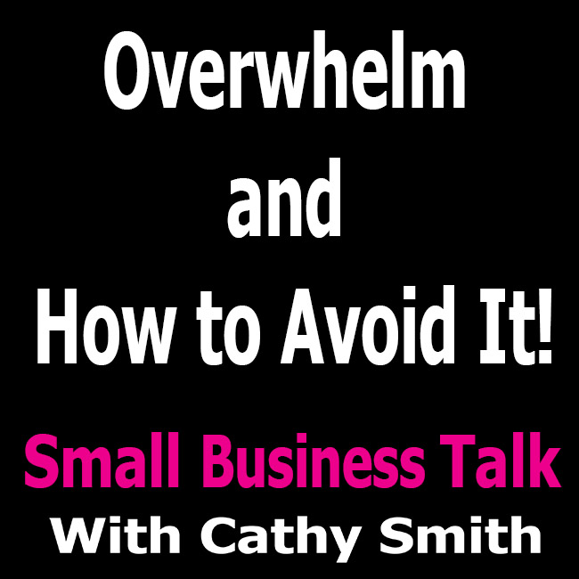 Overwhelm and how to avoid it