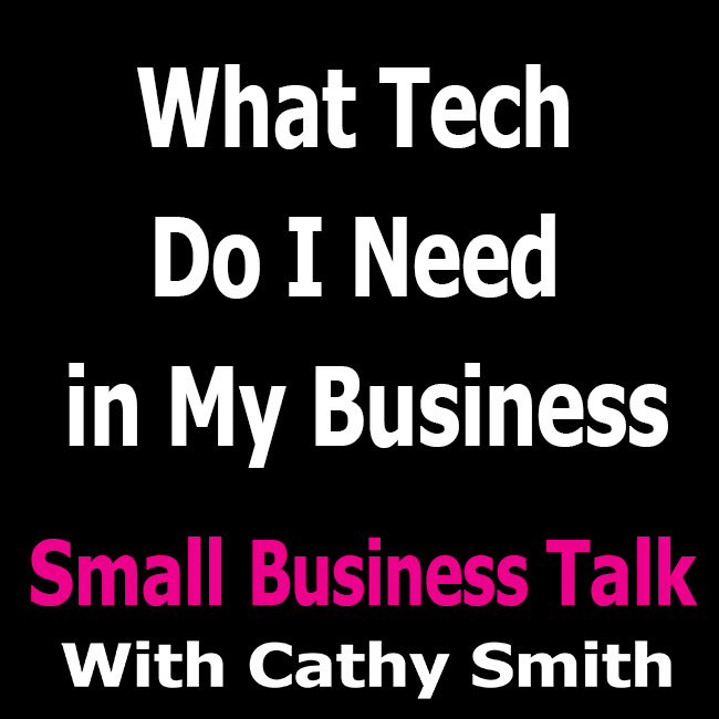 What Tech Do I Need in My Business