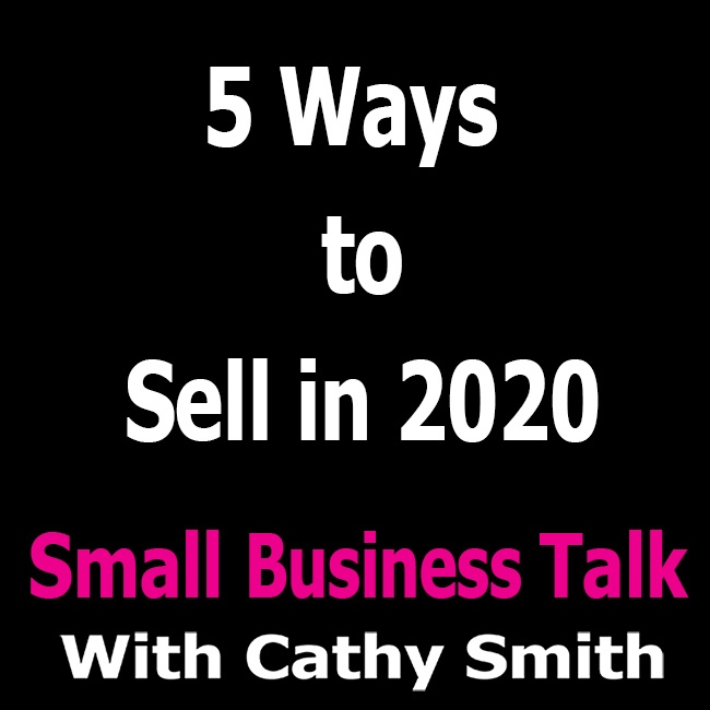 5 ways to sell in 2020