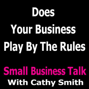 Does Your Business Play By The Rules