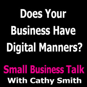 Does Your Business Have Digital Manners