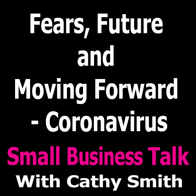 Fears, Future and Moving Forward - Covid-19