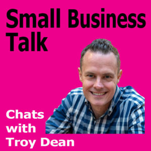 How To Turn Your Business Into A Growth Engine with Troy Dean
