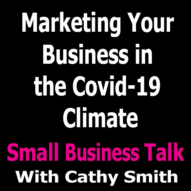 Marketing Your Business In The Covid-19 Climate