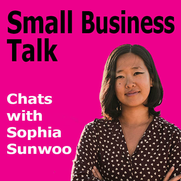 Why Mastering Your Money Mindset Is So Essential To Building A Sustainable Business with Sophia Sunwoo