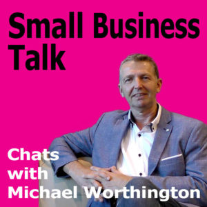 Growing Your Business Through Collaborations with Michael Worthington