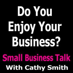 Do You Enjoy Your Business