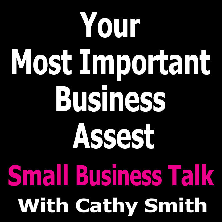 Your Most Important Business Assets