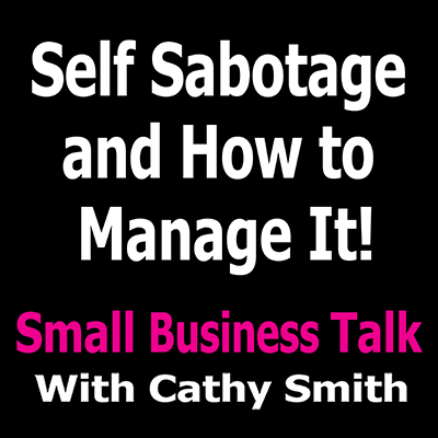 Self Sabotage and How to Manage It
