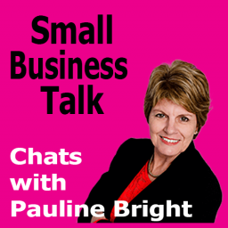 Small Business Talk - Pauline Bright